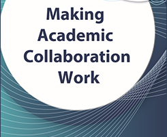 Making Academic Collaboration Work